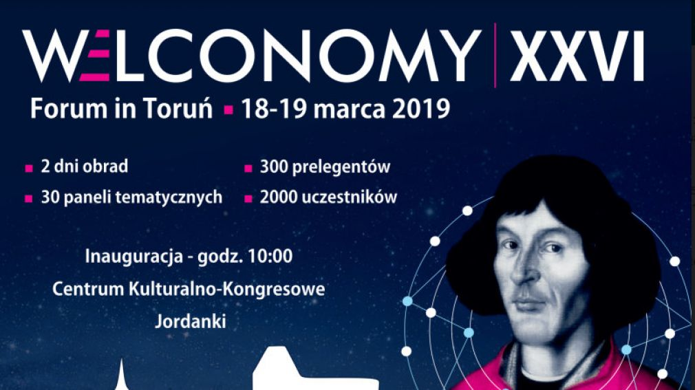 XXVI Welconomy Forum 2019 in Toruń