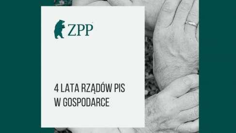 ZPP: Raport za ostatnie 4 lata rządów PiS